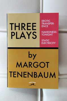 """Margot Tenenbaum's"" many plays. Taken from the Wes Anderson's film The Royal Tenenbaums"