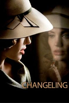 Changeling - Odd name...but it was a good movie!