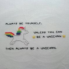This cute cross stitch features a rainbow haired unicorn and the words Always be yourself. Unless you can be a unicorn. Then, always be a unicorn. It is an handmade item that would make a lovely gift. The cross stitch measures approx. 24cm by 23cm. I am selling as unframed because this will lower the postage costs for you and also allow you to add a personal touch to the cross stitch that will suit your home. If you wish to purchase the cross stitch with a frame, please contact me in…