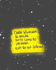 Eres lo que toleras... Positive Mind, Positive Vibes, Positive Quotes, More Than Words, Some Words, Motivational Phrases, Inspirational Quotes, Favorite Quotes, Best Quotes