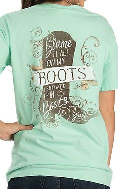 Couture Tee Women's Mint Green Blame It All On MY Roots Screen Print Short Sleeve T-Shirt | Cavender's
