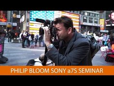 ▶ Philip Bloom a7S Seminar - YouTube