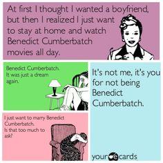 Fangirl problems! Ecards! Benedict Cumberbatch! Love him! Lol