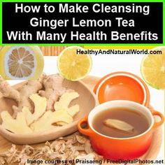 How to Make Cleansing Ginger Lemon Tea