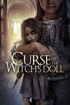 #Movie #CurseOfTheWitchsDoll Curse of the Witch's Doll - Upcoming Horror Movie: Synopsis: After a series of inexplicable events, Adeline…