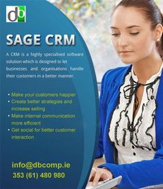 Sage CRM Services  If you have a need for a process improvement with your #Sage200, #Sage50 or #SageCRM packages, or would simply like more information on how to avail of high quality business support, by all means feel free to call us on 061 480980 or email info@dbcomp.ie.