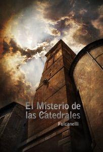 Descargar El Misterio De Las Catedrales Libros Pdf Fulcanelli Ebooks Kobo Vast