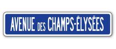 AVENUE DES CHAMPS-ELYSEES Street Sign tour de France french Europe Paris gift   eBay