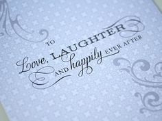 To love, laughter, and happily ever after #wedding #toast