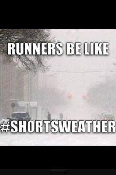 Runner Humor:Runners be like, shortsweather. Favorite time of year for running Running Track, Keep Running, Running Tips, Running Training, Marathon Training, Trail Running, Winter Running, Running Humor, Running Motivation