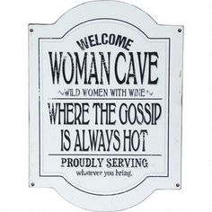 Woman Cave Plaque - hahah this is funny. Urban Barn.