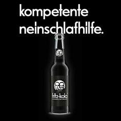 Jetzt auch bei uns im Café Restaurant. Schlafen ist was für Anfänger Cafe Restaurant, Fritz Cola, Great Ads, Beer Bottle, Branding, Drinks, Advertising, Graphics, Fresh