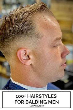 A short taper fade is always a cool hairstyle option for balding men. Checkout our list of hairstyles andfind more inspiring ideas for your style. #mentaperfade #menhairstyle #baldingmenhair #manhaircuts Short Taper Fade, Haircuts For Balding Men, Types Of Fade Haircut, Short Mohawk, Fade Cut, Bald Patches, Pompadour Hairstyle, Tapered Haircut, Hair Pomade