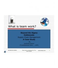 Dabbawala Beyond six Sigma - Supply chain without any ERP software ?  How come 'Dabbawala' do not give excuses ? Supply Chain, Study Materials, Teamwork, Case Study, Presentation, Software, Group Work