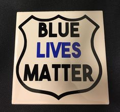A personal favorite from my Etsy shop https://www.etsy.com/listing/270840248/blue-lives-matter-vinyl-decal