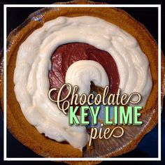 EmilyCanBake: Chocolate Key Lime Pie - Greek Yogurt Key Lime Pie with Greek Yogurt Chocolate Ganache and Lime Whipped Cream