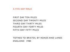 Richard Long: A FIVE DAY WALK, 1980. Text Work.