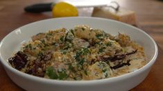 James Martin  Sausage, radicchio and lemon gnocchi This spicy, citrussy recipe is James Martin's take on a dish made by chef Stephen Terry at The Hardwick in Abergavenny.