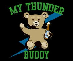 My Thunder Buddy Ted Movie T-Shirt