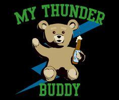 My Thunder Buddy Ted Movie T-Shirt