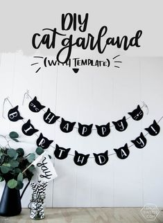 Love this! Modern cat party here we come!  DIY Cat Garland for cat . lady friendly birthday decor #catlady #catparty #catdecor #madewithcricut #freeprintable