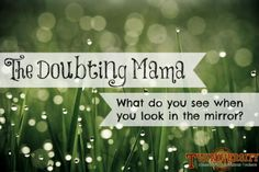 "We've all had the ""doubting mama"" syndrome. This mama gives you tips and advice on how to deal with those ""who am I"" moments! Read more at Twiniversity.com"