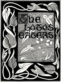 Illustrated title from The lotos eaters, by Alfred, Lord Tennyson, with designs by T. R. R. P.(?), London, 1901.  (Source: archive.org)
