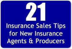 21 Insurance Sales Tips for New Insurance Agents & Producers