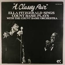 A Classy Pair - Ella Fitzgerald Sings Count Basie Plays with the Count Basie Orchestra