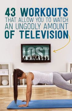 43 Workouts That Watch Television | Fit Villas
