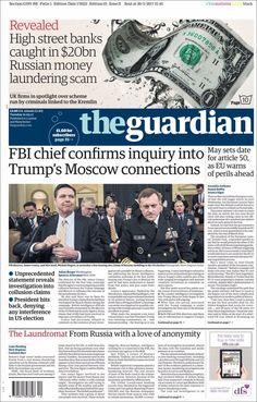 Every morning, more than 800 newspapers from around the world electronically submit their front pages to the Newseum to be part of Today's Front Pages online exhibit. Russian Money, Page Online, Newspaper Design, Money Laundering, The Guardian, United Kingdom, Exhibit, Miniature, Journal