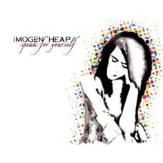 Imogen Heap :: Speak for Yourself
