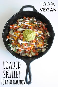 Loaded Skillet Potato Nachos - BEST EVER! If no one was looking, I could eat this whole skillet full of yumminess all by myself. SO good!