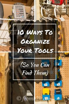 Looking for some ideas to organize your tools so you can find them and don't want to spend a lot of money?  Check out these 10 ways to organize your tools.