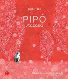 "Satoe Tone illustration for ""El Viaje de Pipo"". Album Jeunesse, Japanese Graphic Design, Beautiful Book Covers, Book Jacket, Favorite Words, Children's Book Illustration, Book Illustrations, Childrens Books, Storytelling"
