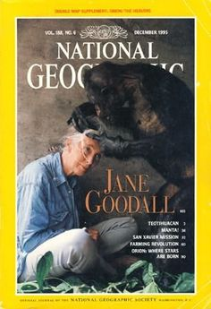13 Images Show What a True Cover Girl Looks Like - Mic: Jane Goodall