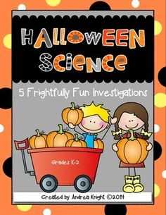 Halloween Science:  5 Frightfully Fun Investigations  {K-2}