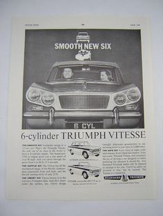 =-=Original Triumph Vitesse Advert from 1962 - Classic Car Ad Advertisement British Car, Car Advertising, Mk1, Brochures, Old Cars, Motor Car, Vintage Cars, Jazz, Classic Cars
