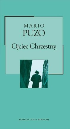 """Ojciec chrzestny"", Mario Puzo"