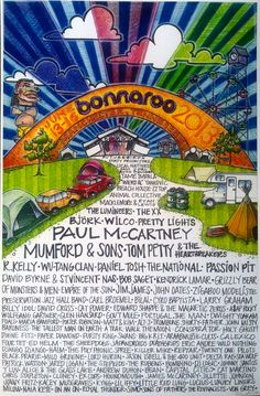 Hand Drawn Bonnaroo 2013 Poster:I like this poster I think the artist did a great job nailing Bonnaroo but the colors could pop a bit more