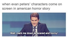 Tumblr AHS funny post, American Horror Story, Evan Peters