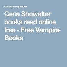 Gena Showalter books read online free - Free Vampire Books