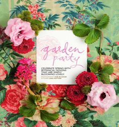Summer Bucket List: Celebrate the warmth and fun of summer by throwing a Garden Party.