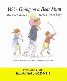 Were Going On A Bear Hunt (Turtleback School  Library Binding Edition) (9780613616652) Michael Rosen, Helen Oxenbury , ISBN-10: 0613616650  , ISBN-13: 978-0613616652 ,  , tutorials , pdf , ebook , torrent , downloads , rapidshare , filesonic , hotfile , megaupload , fileserve