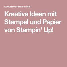 Kreative Ideen mit Stempel und Papier von Stampin' Up! Stampin Up, Paper, Creative Ideas, Stamps, Packaging, Father's Day, Day Care, Deco, Stamping Up