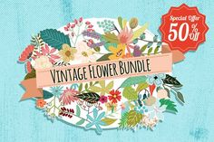 Vintage Flowers Bundle 50% off by Mia Charro on @creativemarket