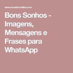 Bons Sonhos - Imagens, Mensagens e Frases para WhatsApp