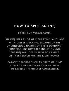 INFJ -- I don't do this as much as I did when I was little, my dad hated the 'filler words' Infj Traits, Infj Mbti, Intj And Infj, Enfj, Mbti Personality, Myers Briggs Personality Types, Myers Briggs Personalities, 16 Personalities, Infj Type
