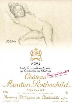 Balthus for the Mouton Rothschild 1993 label. This was very controversial and in fact banned in the US. The '93 Mouton US label was blank beige.