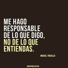 The Nicest Pictures: miguel trujillo Favorite Quotes, Best Quotes, Love Quotes, Funny Quotes, Inspirational Quotes, Jolie Phrase, Quotes En Espanol, Little Bit, Sayings